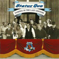 Status Quo : Famous in the Last Century